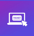 buy tickets online icon for web and apps vector image vector image