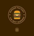 flat logo burger factory restaurant emblem vector image vector image