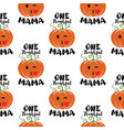one thankful mama thanksgiving seamless pattern vector image