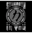 Strength in you Quote vector image