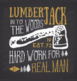 lumberjack vintage label with axe and trees hand vector image vector image