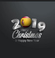 spain flag 2019 merry christmas typography new vector image