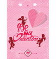 be my valentine 380 vector image vector image