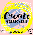 create yourself hand drawn brush lettering vector image vector image