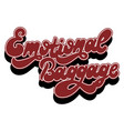 emotional baggage hand drawn lettering isolated vector image