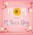 happy mother day banner vector image