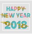 happy new year 2018 gold cutout greeting card vector image vector image