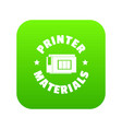 printer materials icon green vector image
