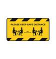 warning sign for social distancing coronavirus vector image vector image