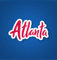 atlanta - handwritten name of the city sticker vector image vector image