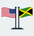 flag of united states and jamaicaflag stand vector image vector image