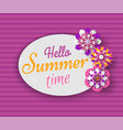hello summer time banner with spring flowers vector image vector image