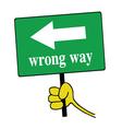 wrong way signboard green vector image