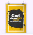 God always strives together simple design vector image