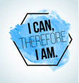 modern inspirational quote on watercolor vector image vector image