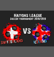 soccer game switzerland vs iceland vector image vector image