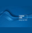 color year 2020 - classic blue fashion vector image vector image