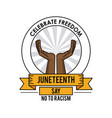 juneteenth day celebrate freedom label design vector image