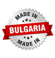 made in Bulgaria silver badge with red ribbon vector image vector image