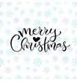 handwritten merry christmas greeting card design vector image vector image