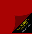 black friday sale template to day black friday vector image vector image