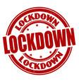 lockdown grunge rubber stamp vector image vector image