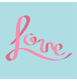Pink satin ribbon in shape of word Love vector image