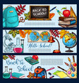 back to school stationery sketch banners vector image vector image