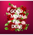 flowers with lettering Good vector image vector image