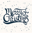 greeting card with quote merry christmas vector image vector image