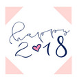 happy 2018 handwritten christmas greeting card vector image vector image