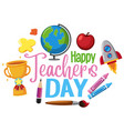 happy teachers day logo with set stationary vector image vector image