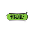 probiotic and bacteria vector image