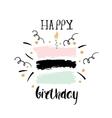 Creative Happy Birthday greeting background Hand vector image