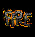 burning fire word concept vector image vector image