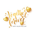 together forever lettering design for valentines vector image vector image