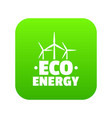 eco energy icon green vector image