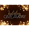 holiday giveaway card with bokeh effect at dark vector image
