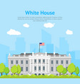 cartoon white house building card poster vector image vector image