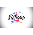 vietnam welcome to word text with love hearts and vector image