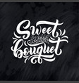 lettering quote about flowers made vector image vector image