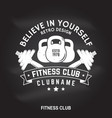 fitness club badge believe in yourself vector image