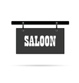 saloon wild signboard vector image
