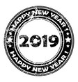 2019 happy new year rubber stamp vector image vector image