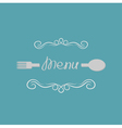 Fork spoon and abstract calligraphic frame Menu vector image vector image