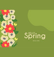 hello spring cute floral background with trendy vector image