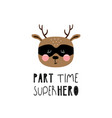 lettering children poster part time superhero vector image