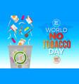 World no tobacco day - concept