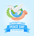 internationl peace day logo or banner with white vector image vector image