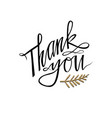 thank you hand lettering card with twig greeting vector image